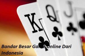 Bandar Besar Game Online Dari Indonesia