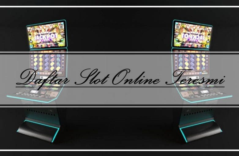 Syarat Melakukan Daftar Slot Online Teresmi
