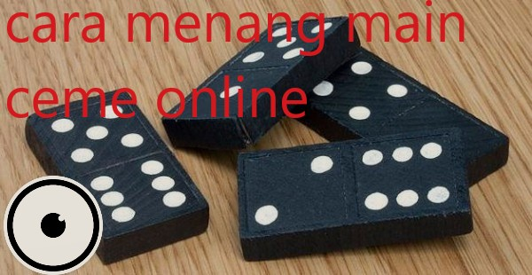 Ciri Situs Judi Ceme Online Resmi