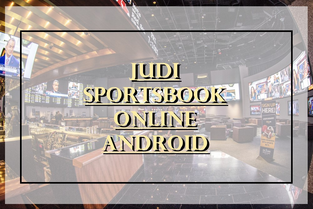Judi Sportsbook Online Android