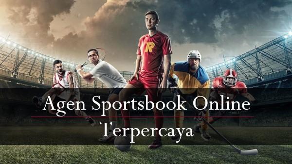 Alasan Masih Mengincar Agen Sportsbook Online Terpercaya